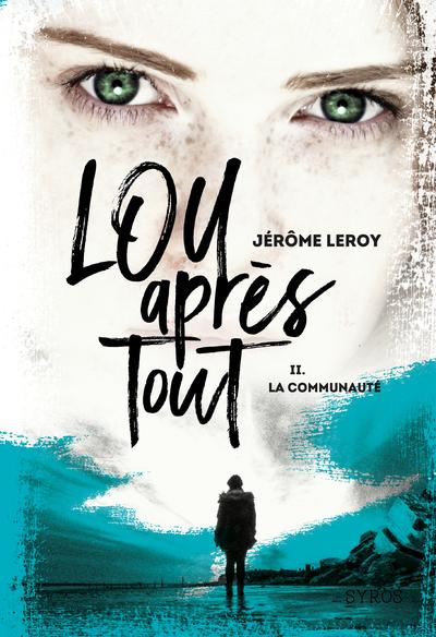 LOU APRES TOUT - TOME 2 LA COMMUNAUTE