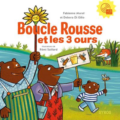 BOUCLE ROUSSE ET LES 3 OURS (ALBUM + CD)