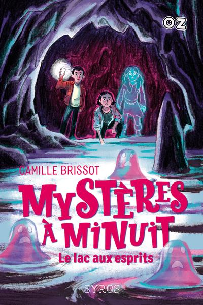MYSTERES A MINUIT - TOME 3 LE LAC AUX ESPRITS