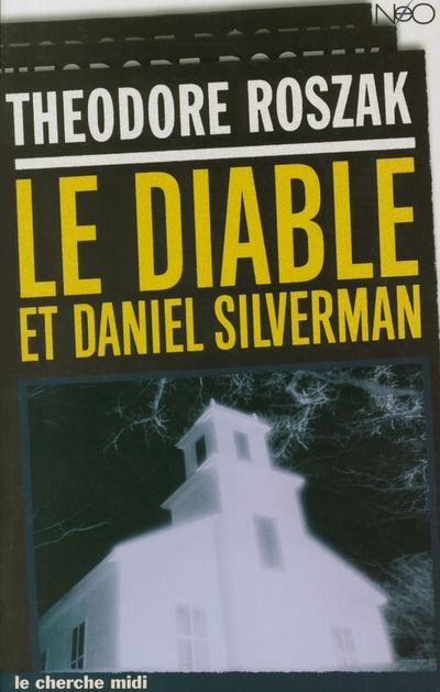 LE CIABLE ET DANIEL SILVERMAN