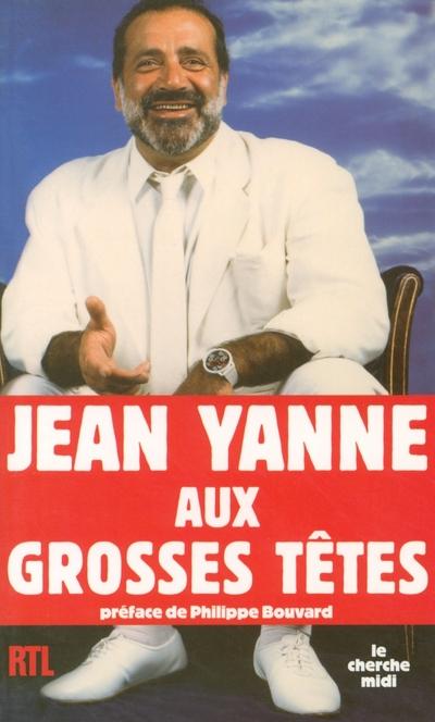 JEAN YANNE AUX GROSSES TETES
