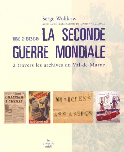 LA SECONDE GUERRE MONDIALE - TOME 2