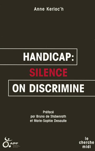HANDICAP SILENCE ON DISCRIMINE