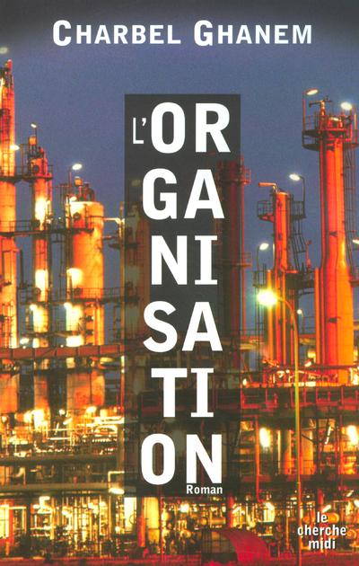 L' ORGANISATION
