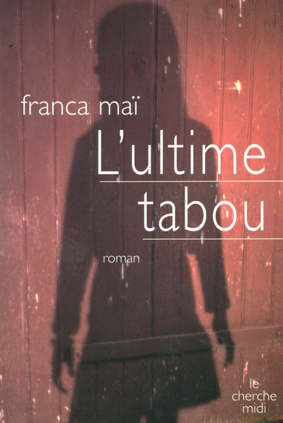L'ULTIME TABOU