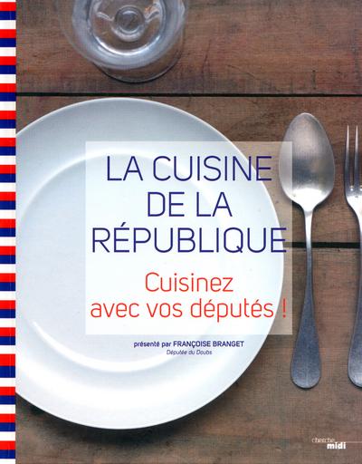 LA CUISINE DE LA REPUBLIQUE