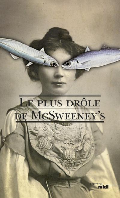 LE PLUS DROLE DE MCSWEENEY'S