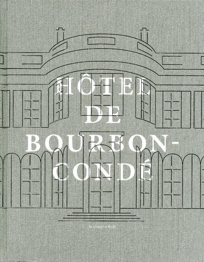 HOTEL DE BOURBON-CONDE