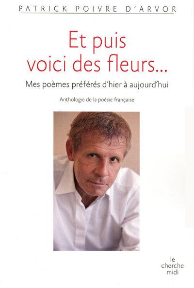 ET PUIS VOICI DES FLEURS...