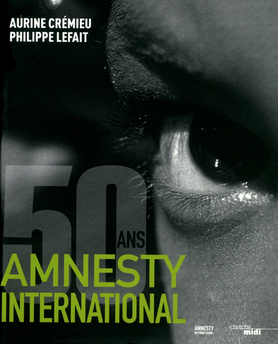 LES 50 ANS D'AMNESTY INTERNATIONAL