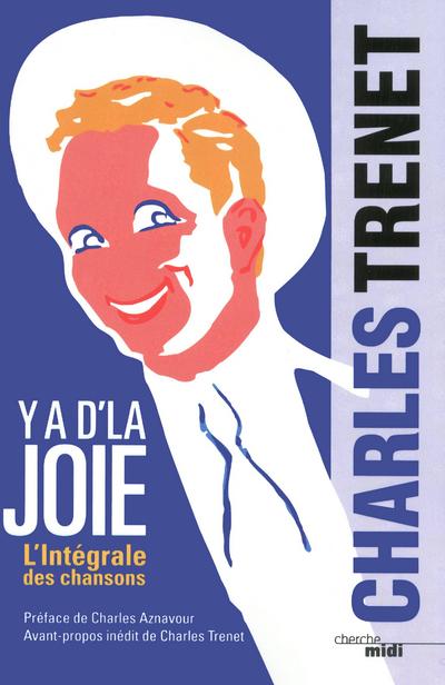 Y'A D'LA JOIE - L'INTEGRALE DES CHANSONS