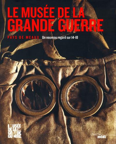 LE MUSEE DE LA GRANDE GUERRE