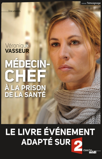 MEDECIN CHEF A LA PRISON DE LA SANTE - NE