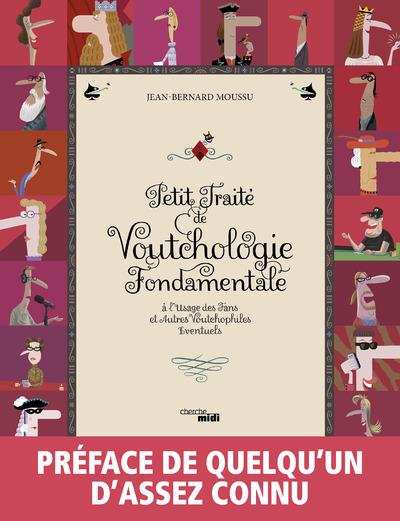 PETIT TRAITE DE VOUTCHOLOGIE FONDAMENTALE