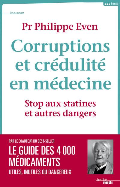 CORRUPTIONS ET CREDULITE EN MEDECINE