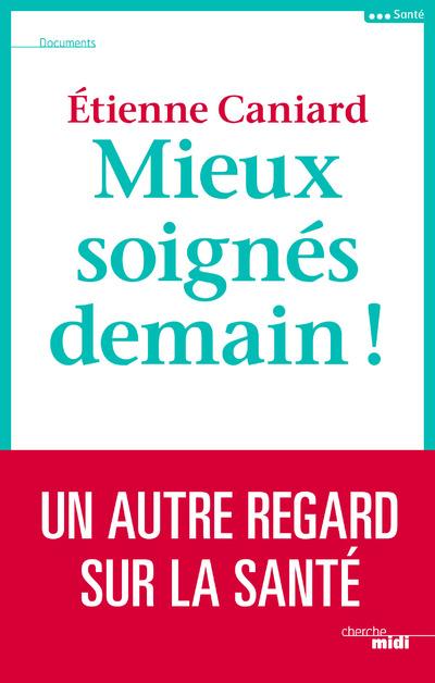 MIEUX SOIGNES DEMAIN !