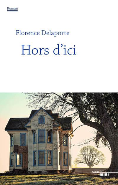 HORS D'ICI