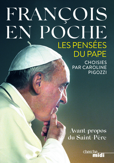 FRANCOIS EN POCHE - LES PENSEES DU PAPA