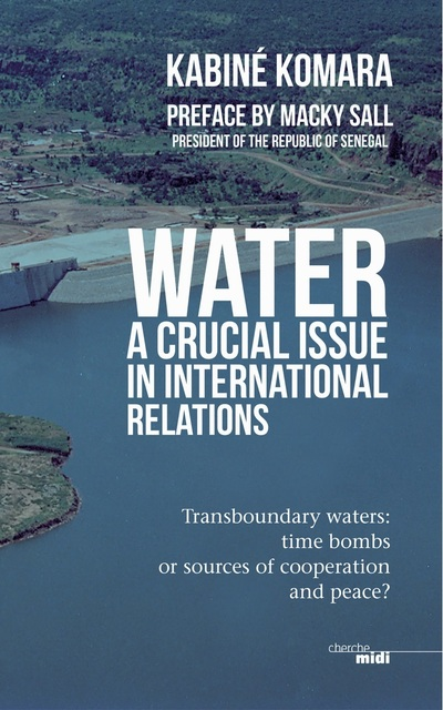 WATER, A CRUCIAL ISSUE IN INTERNATIONAL RELATIONS