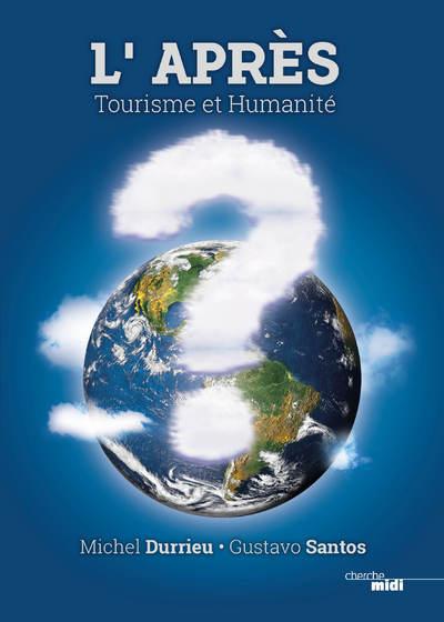 L'APRES - TOURISME ET HUMANITE
