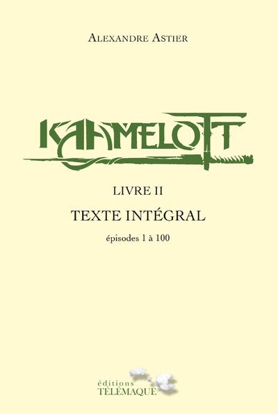 KAAMELOTT - LIVRE II