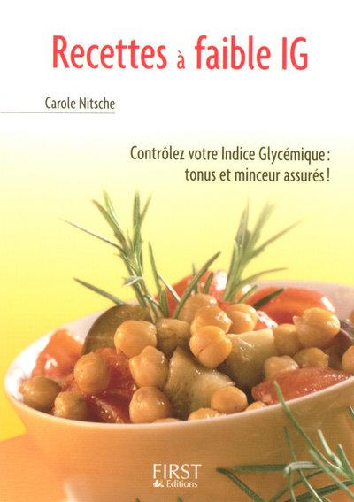 LE PETIT LIVRE DE - RECETTES A FAIBLE IG (INDICE GLYCEMIQUE)