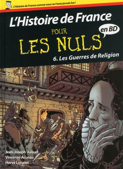 L'HISTOIRE DE FRANCE EN BD POUR LES NULS - TOME 06