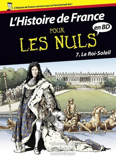 HISTOIRE DE FRANCE EN BD POUR LES NULS - TOME 7 LEROI-SOLEIL