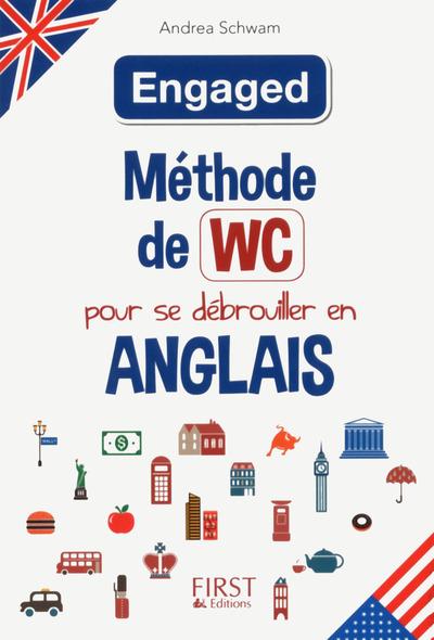 METHODE DE WC - METHODE DE WC POUR SE DEBROUILLER EN ANGLAIS