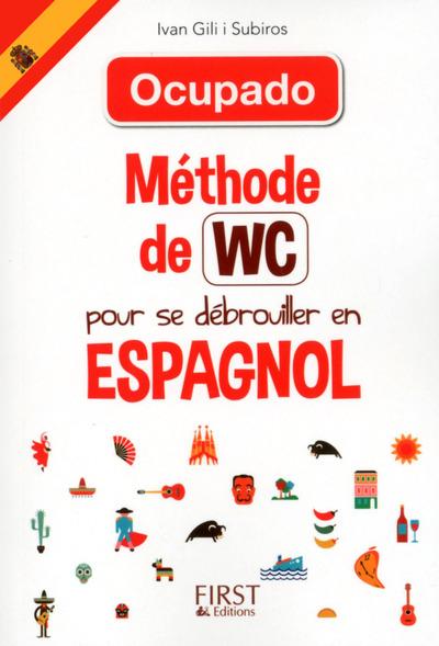 METHODE DE WC - METHODE DE WC POUR SE DEBROUILLER EN ESPAGNOL