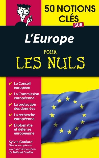 50 NOTIONS CLES SUR L'EUROPE POUR LES NULS