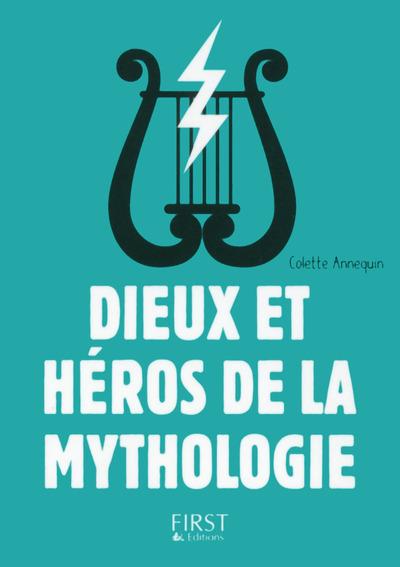 PETIT LIVRE DE - DIEUX ET HEROS DE LA MYTHOLOGIE, 3E