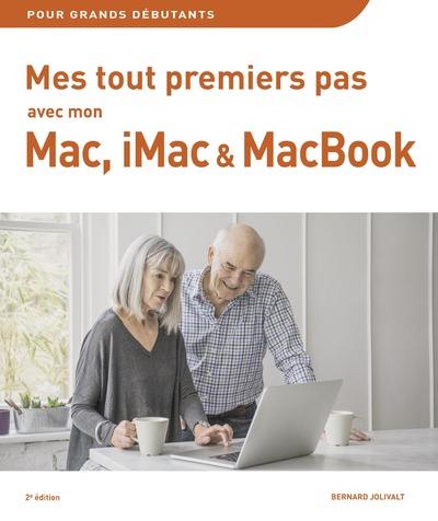 MES TOUT PREMIERS PAS AVEC MON MAC, IMAC & MACBOOK2E EDITION