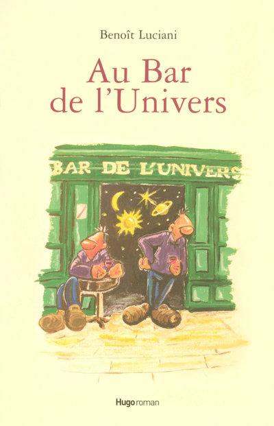 AU BAR DE L'UNIVERS