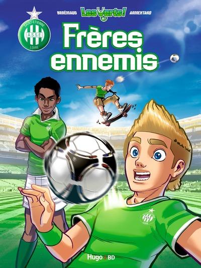 LES VERTS ! - TOME 1 FRERES ENNEMIS