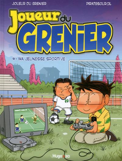 JOUEUR DU GRENIER - TOME 4 MA JEUNESSE SPORTIVE