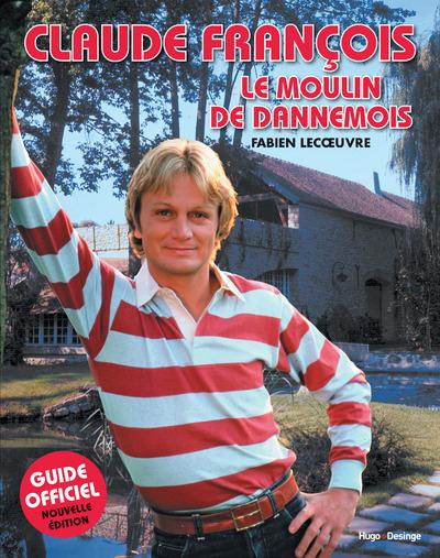 CLAUDE FRANCOIS LE MOULIN DE DANNEMOIS