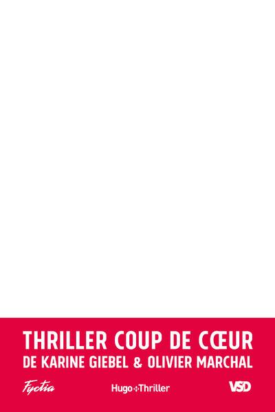 COUP DE COEUR DU JURY THRILLER