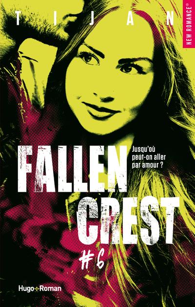 FALLEN CREST - TOME 6