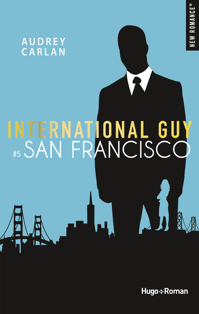 INTERNATIONAL GUY - TOME 5 SAN FRANCISCO