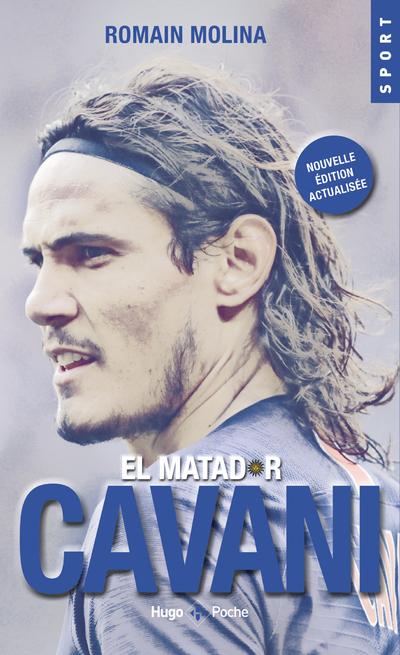 EL MATADOR CAVANI (NOUVELLE EDITION ACTUALISEE)