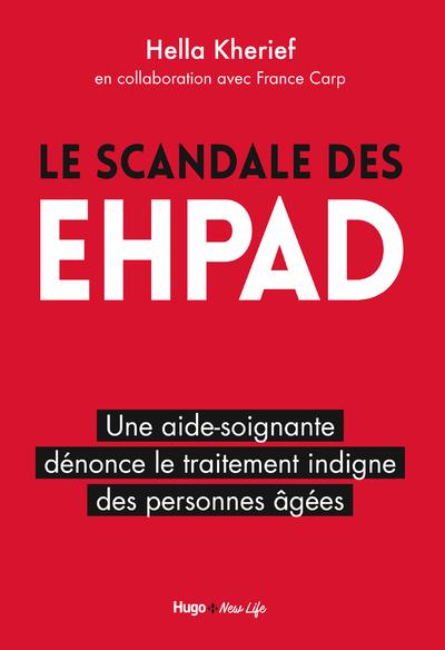 LE SCANDALE DES EHPAD