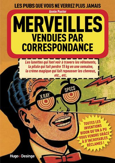 MERVEILLES VENDUES PAR CORRESPONDANCE