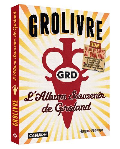 GROLIVRE - L'ALBUM SOUVENIR DE GROLAND