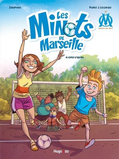 LES MINOTS DE MARSEILLE - TOME 1 ESPRIT D'EQUIPE