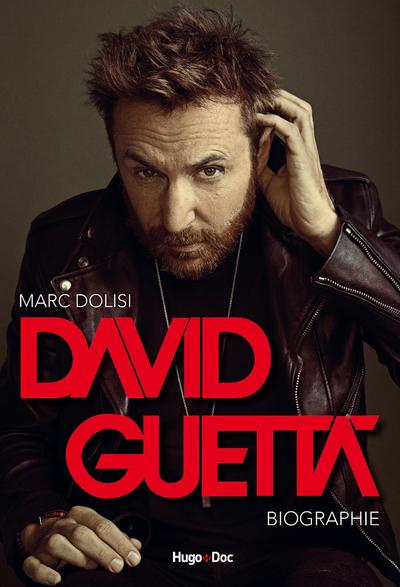 DAVID GUETTA - BIOGRAPHIE