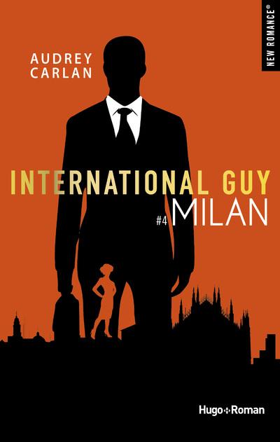 INTERNATIONAL GUY - TOME 4 MILAN