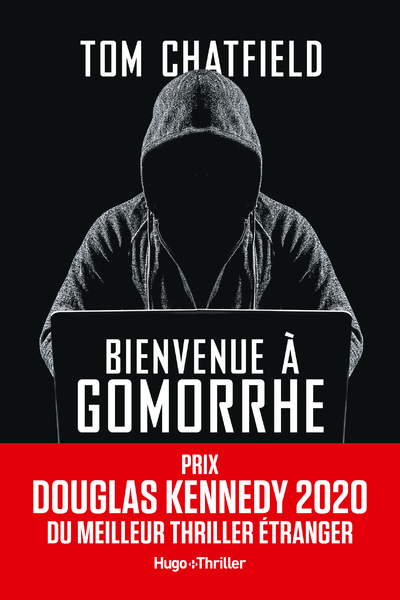 BIENVENUE A GOMORRHE - PRIX DOUGLAS KENNEDY 2020 DU MEILLEUR THRILLER ETRANGER