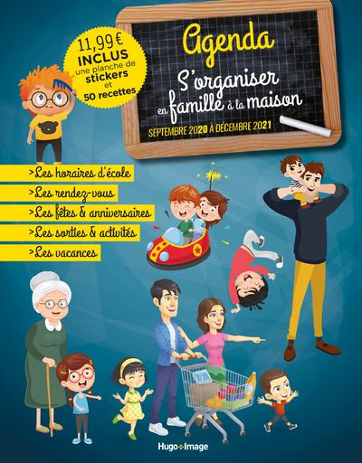 AGENDA S'ORGANISER EN FAMILLE A LA MAISON - SEPTEMBRE 2020 A DECEMBRE 2021