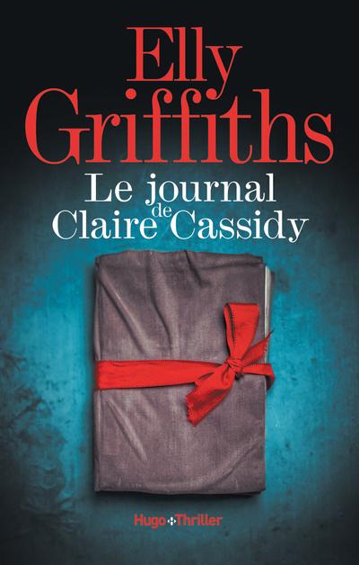 LE JOURNAL DE CLAIRE CASSIDY - EXTRAIT OFFERT